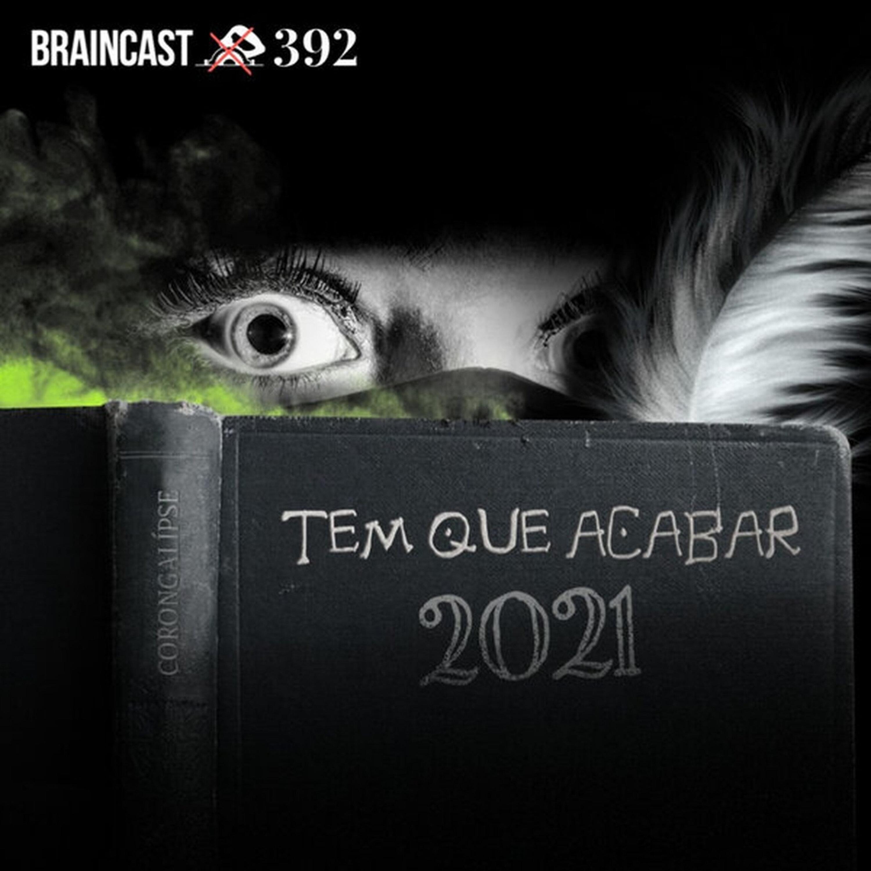Tem que acabar [Edição 2021]