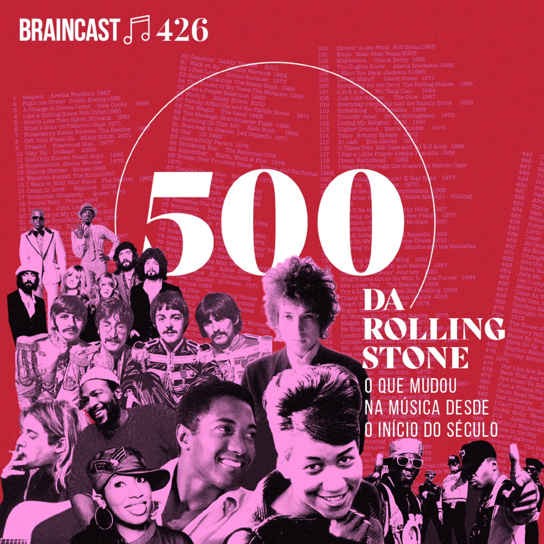 500 da Rolling Stone: o que mudou na música desde o início do século