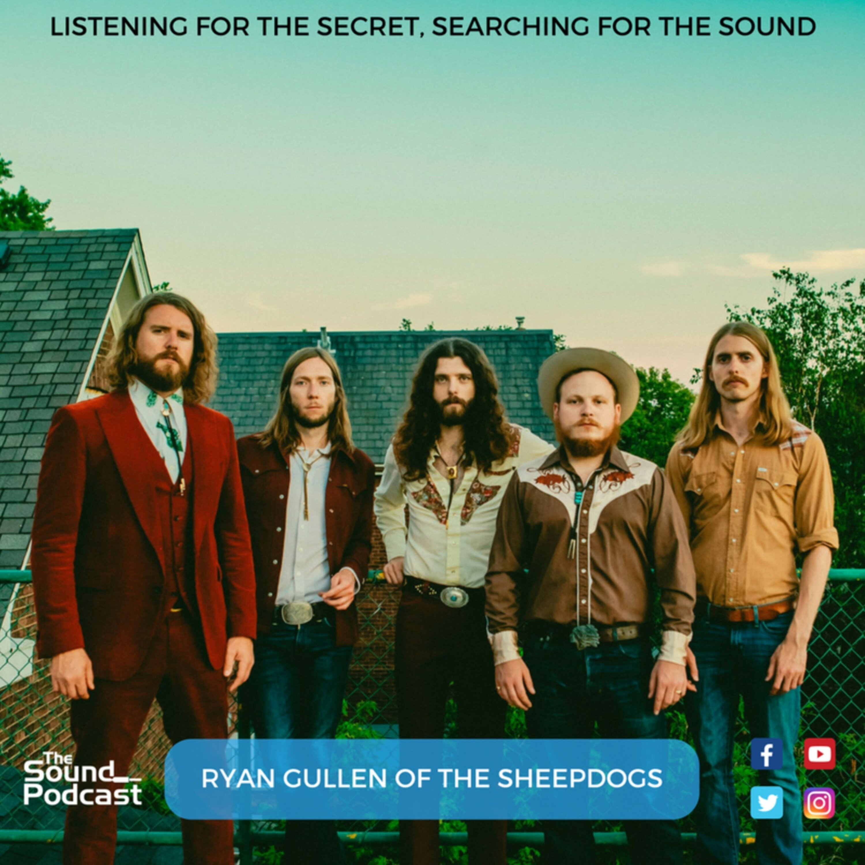 Episode 72: Ryan Gullen of The Sheepdogs