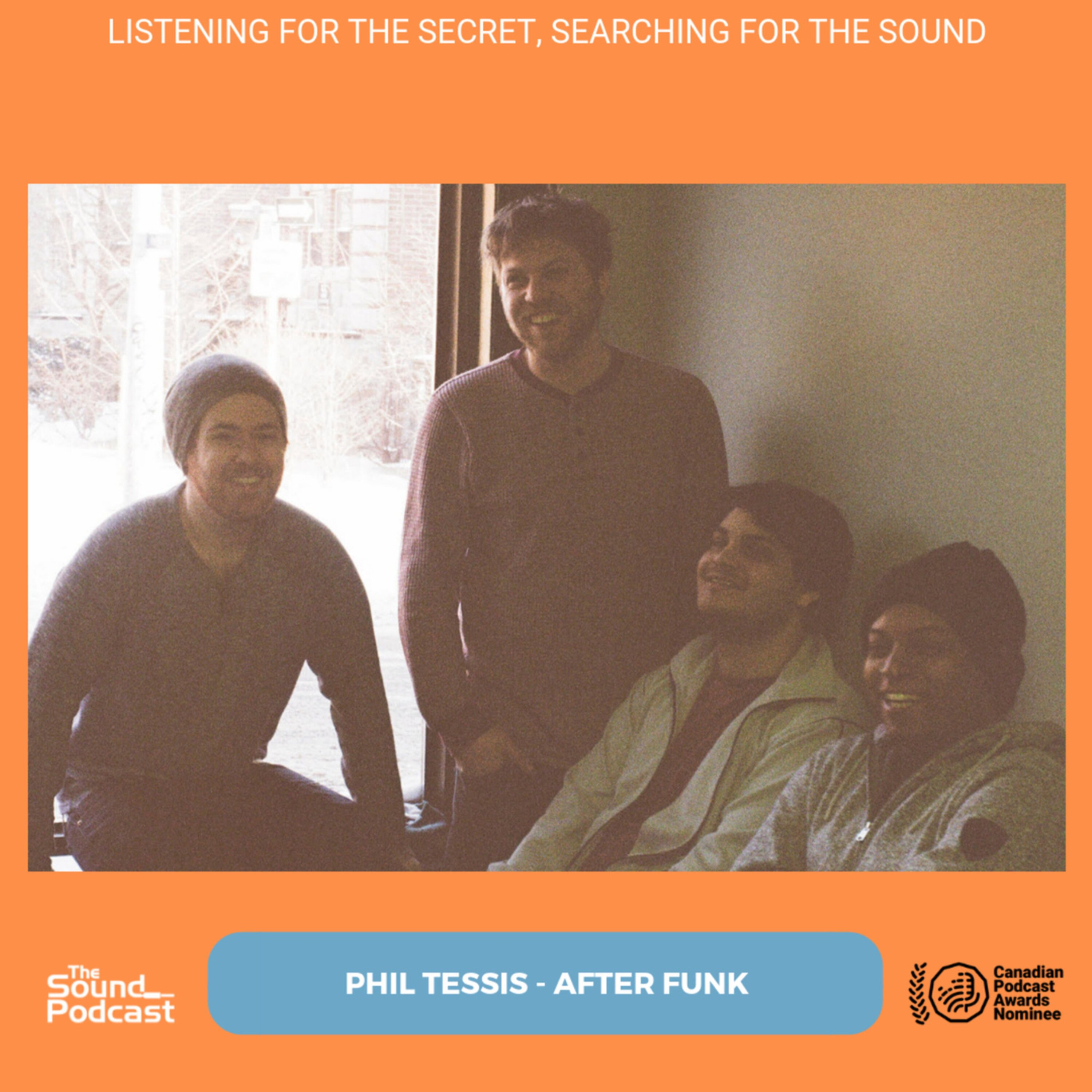 Episode 173: Phil Tessis - After Funk