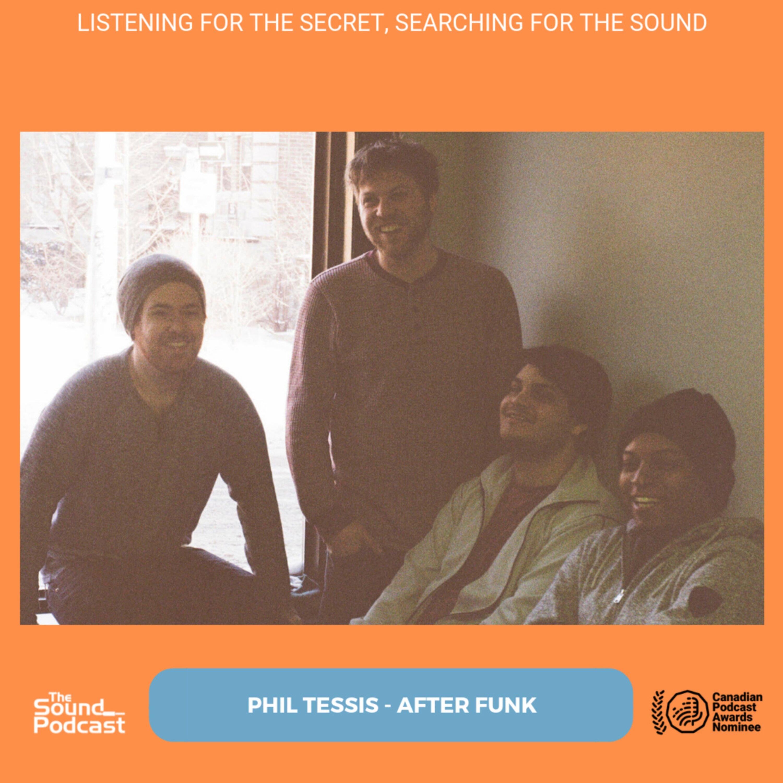 Episode 173: Phil Tessis - After Funk Image