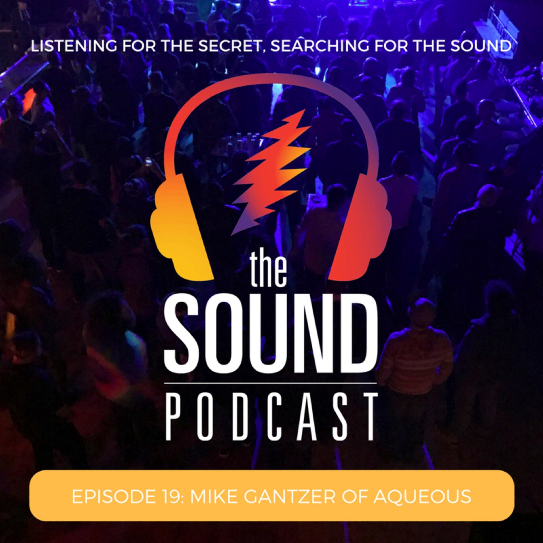Episode 19: Mike Gantzer of Aqueous Image