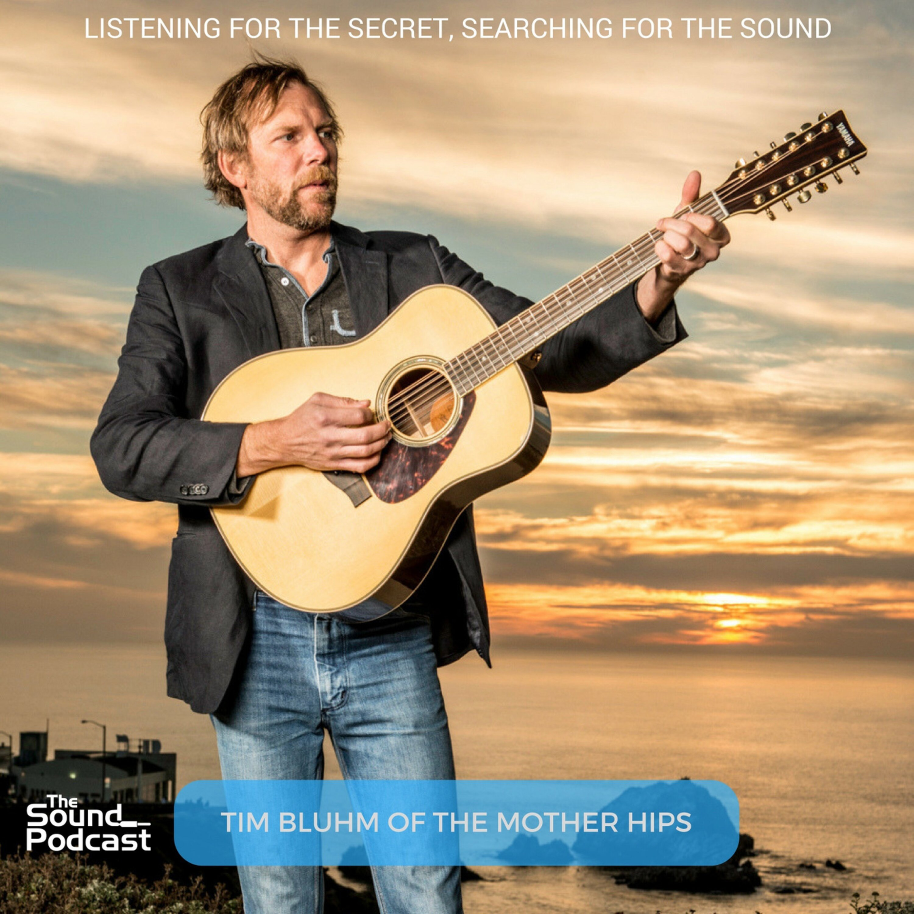 Episode 81: Tim Bluhm of The Mother Hips Image