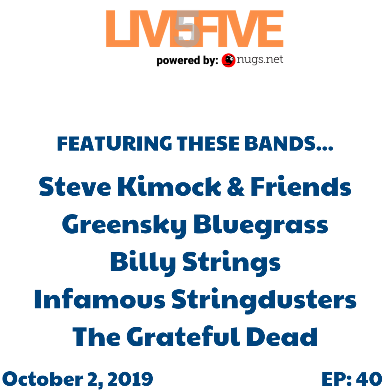 Live 5 - October 2, 2019.