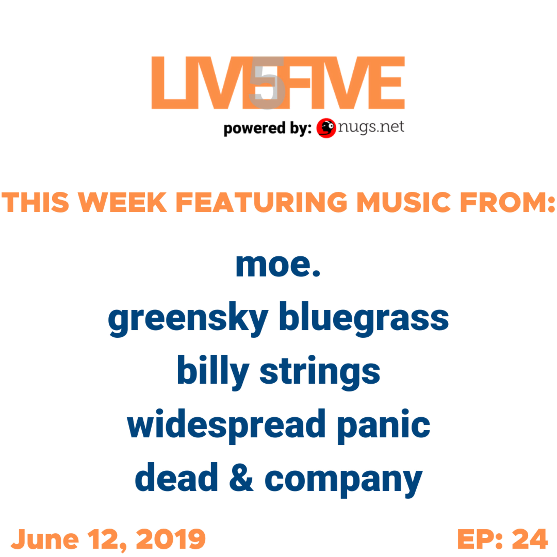 Live 5 - June 12, 2019.