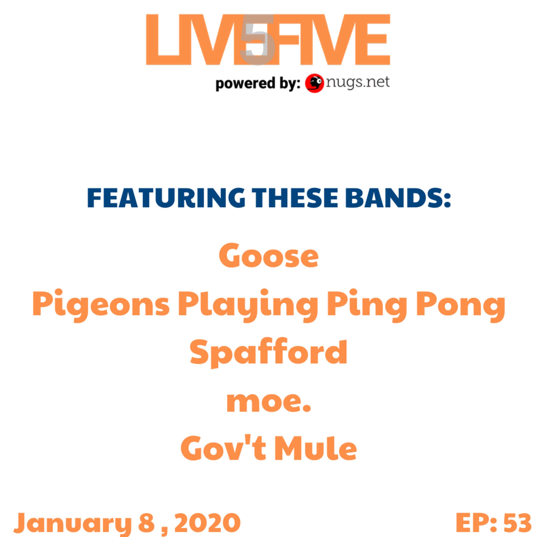 Live 5 - January 8, 2020.
