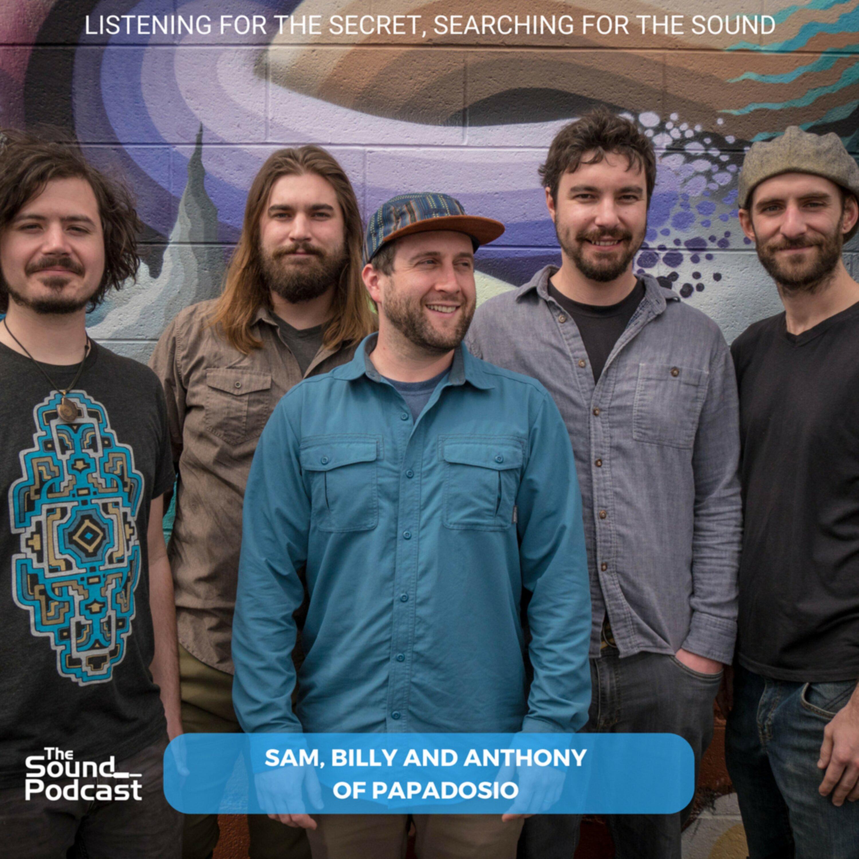 Episode 124: Sam, Billy and Anthony of Papadosio Image