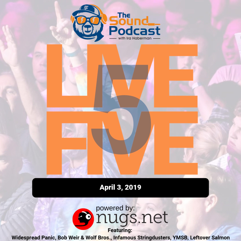 Live 5 - April 3, 2019.