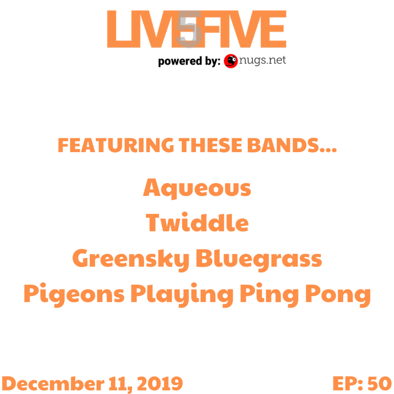 Live 5 - December 11, 2019.