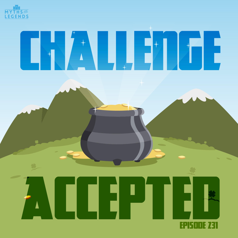 231-Irish Folklore: Challenge Accepted