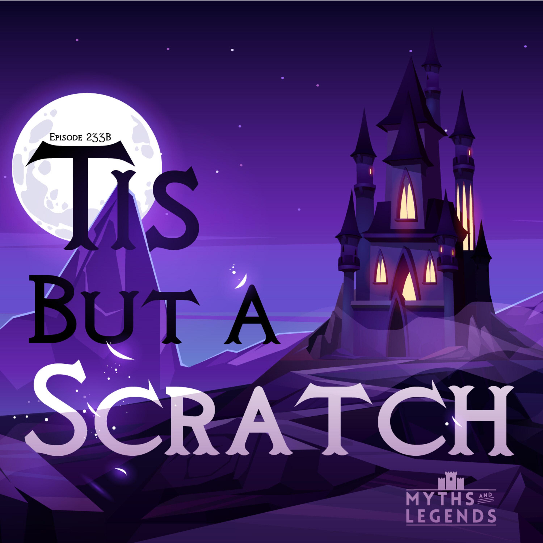 233B-King Arthur: 'Tis But a Scratch