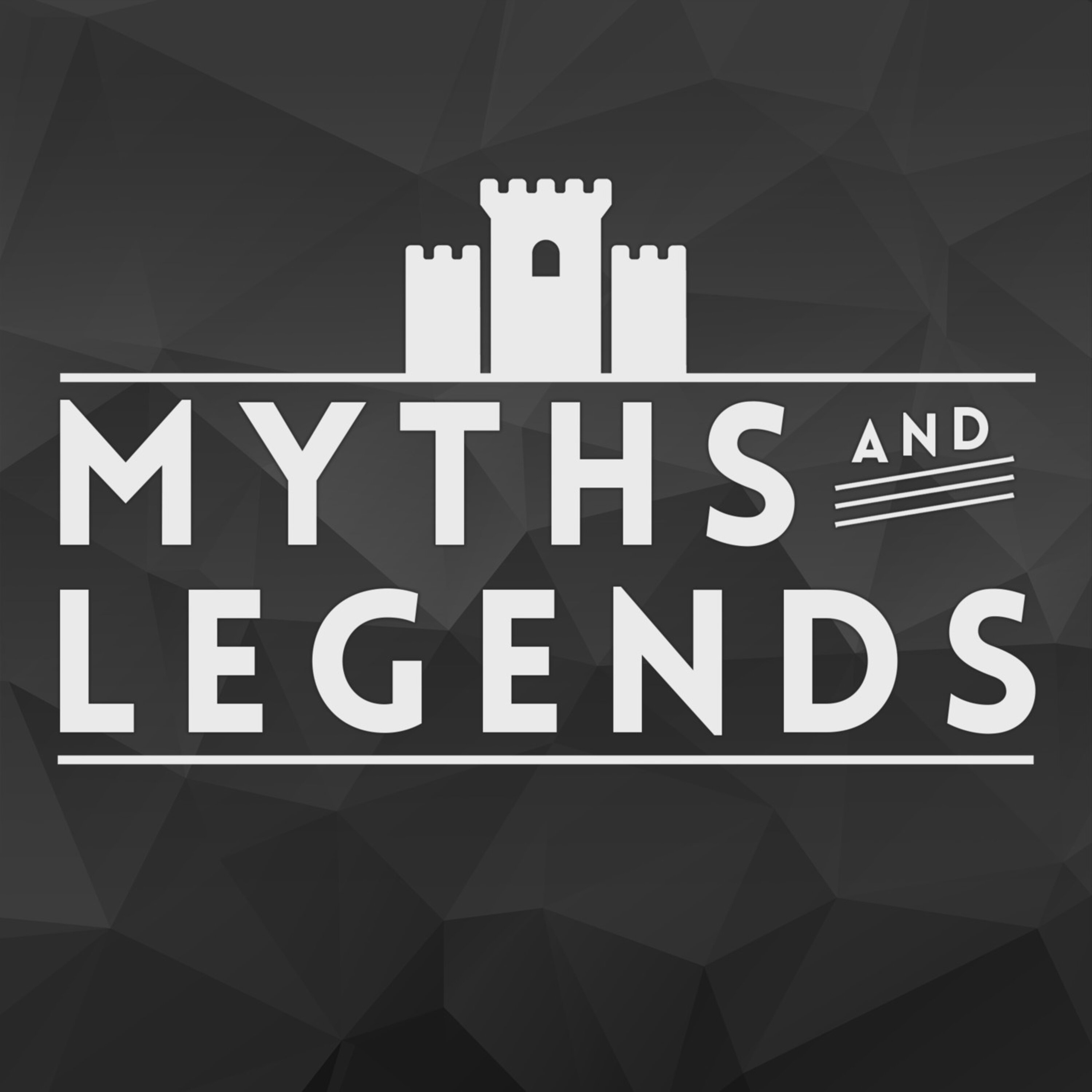 """""""Myths and Legends"""" Podcast"""