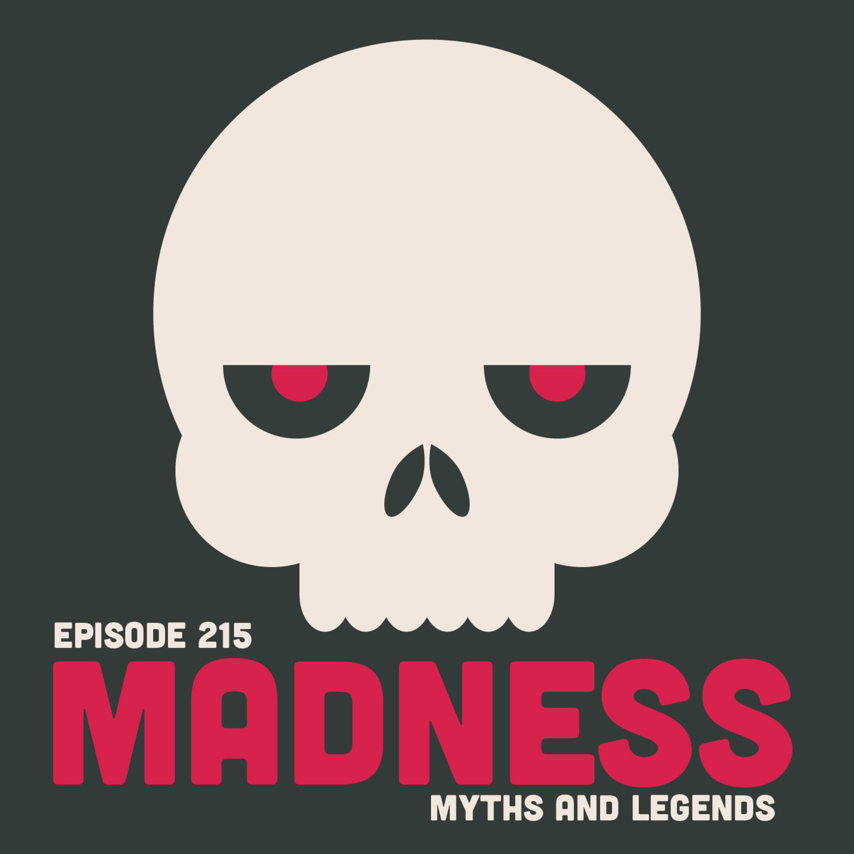 215-Scandinavian Legends: Madness