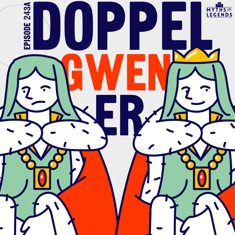 243A-King Arthur: Doppel-Gwen-er