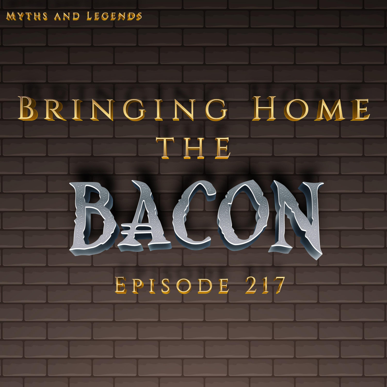217-Mabinogion: Bringing Home the Bacon