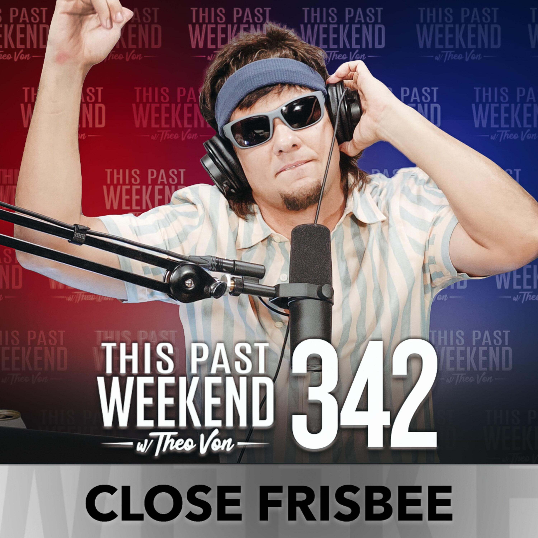 Close Frisbee