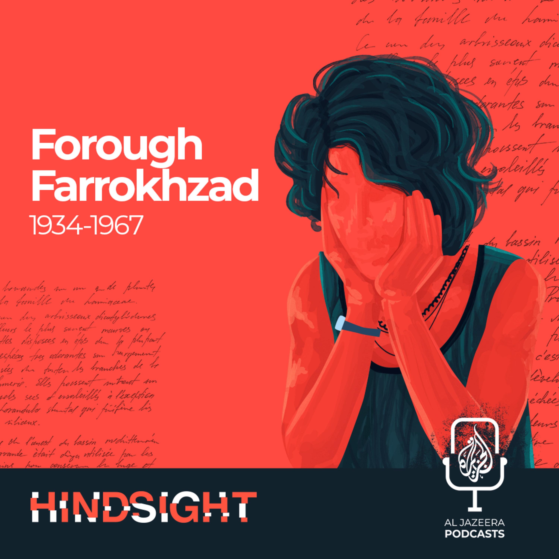 Forough Farrokhzad: The Rebel Poet