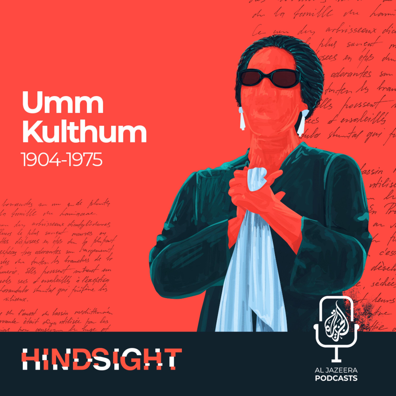 Umm Kulthum: Star of the East