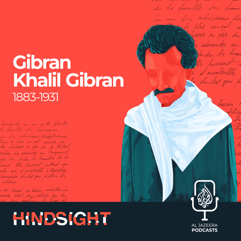 Gibran Khalil Gibran: The Rebellious Soul