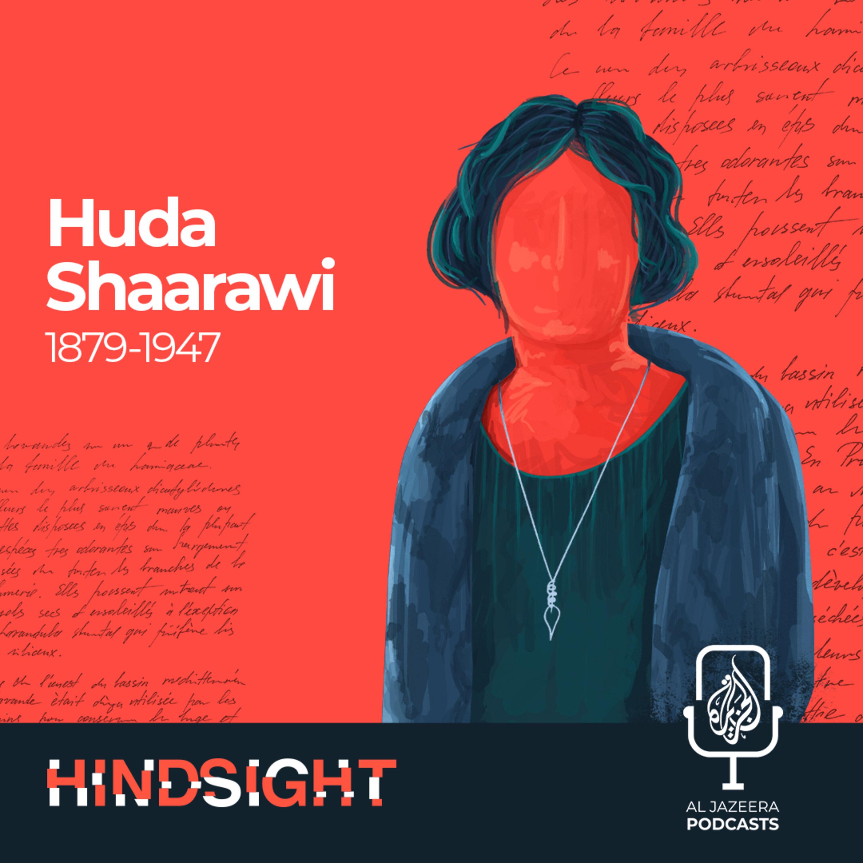 Huda Shaarawi: Groundbreaking Egyptian Feminist