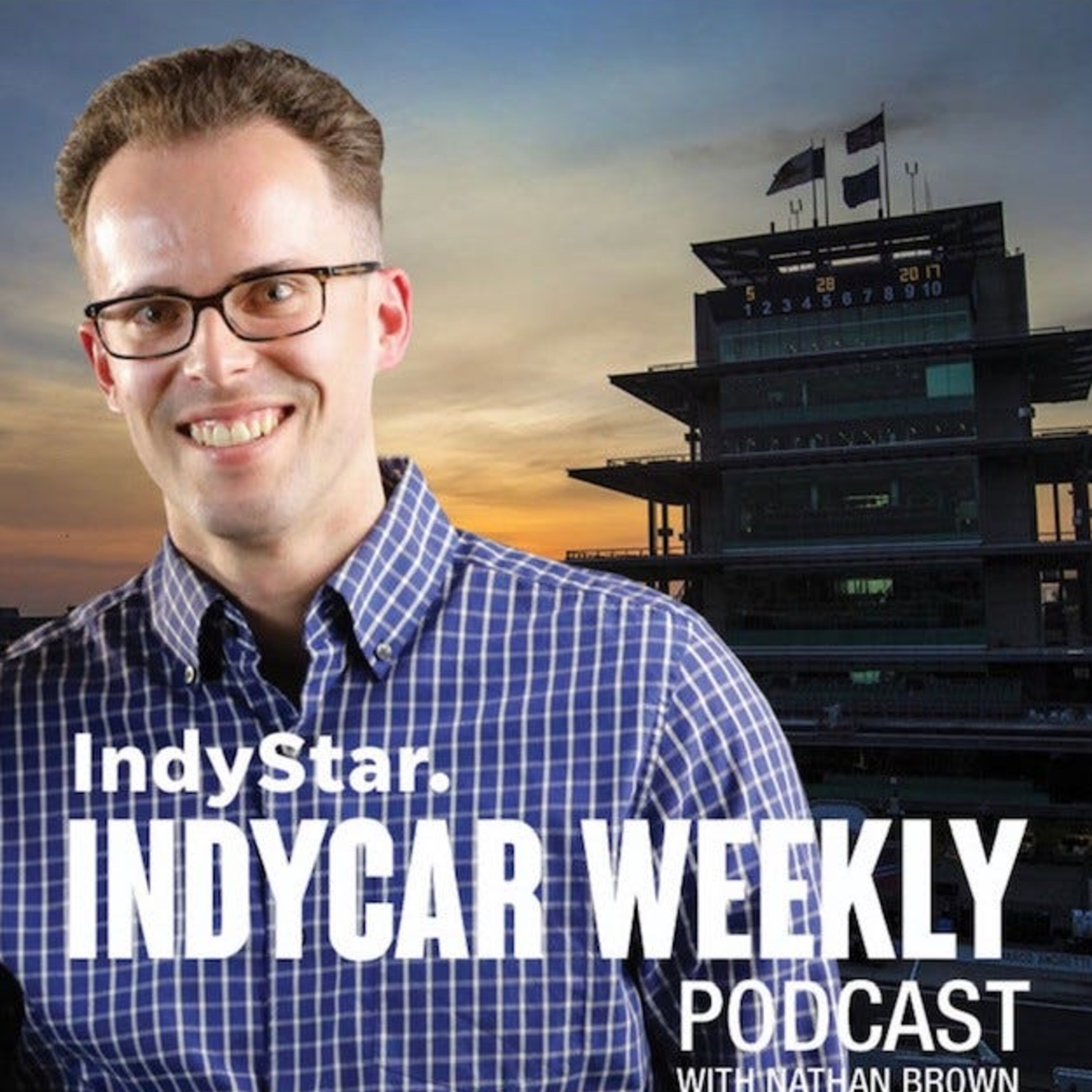 IndyCar Weekly with Nathan Brown: Recapping a memorable Indy 500
