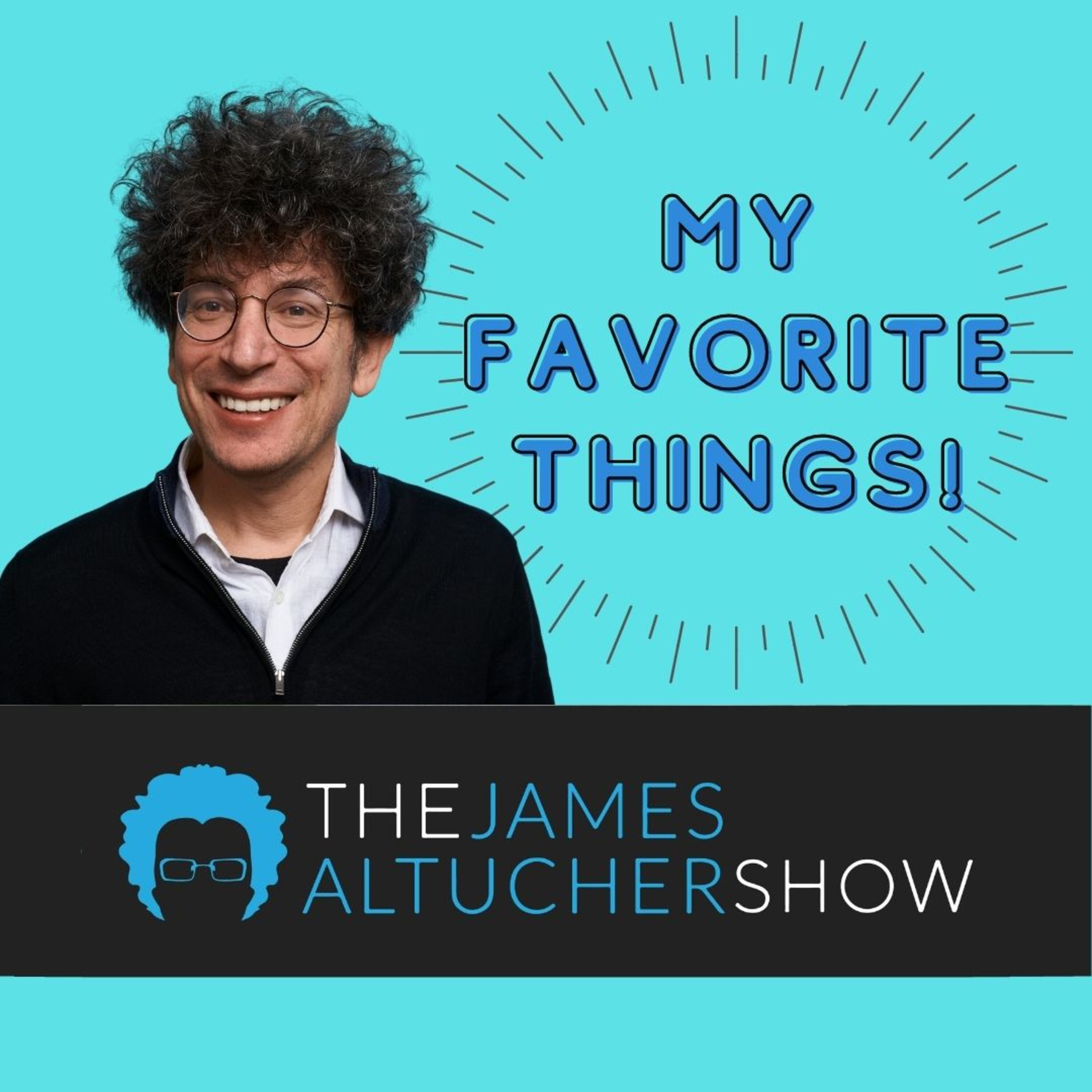 My Favorite Things: How To Get Everything You Want!