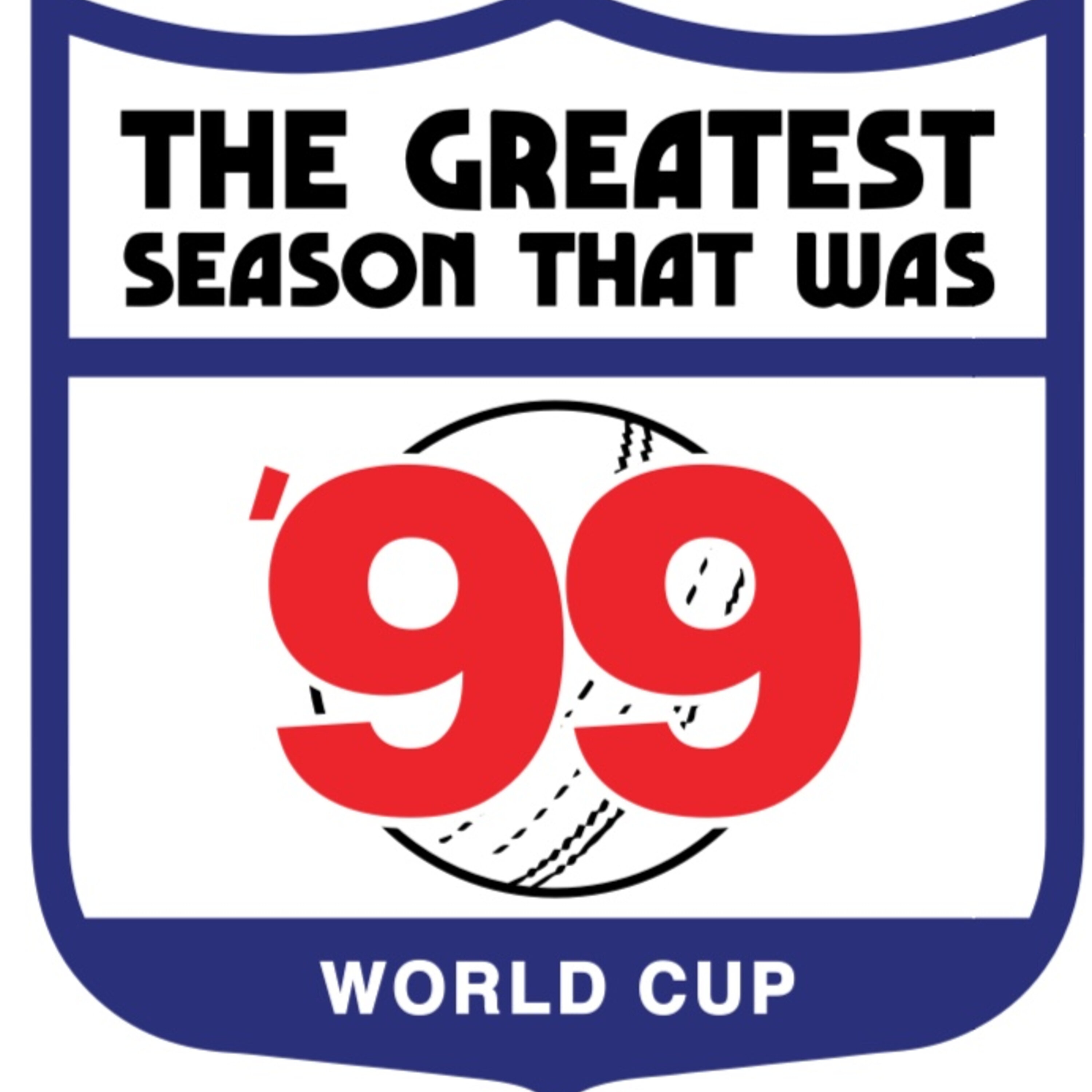 1: The Greatest Season That Was Presents...99 The Cricket World Cup