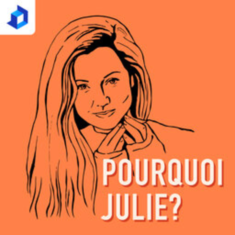Pourquoi Julie? E2 - À quoi rêve Julie?