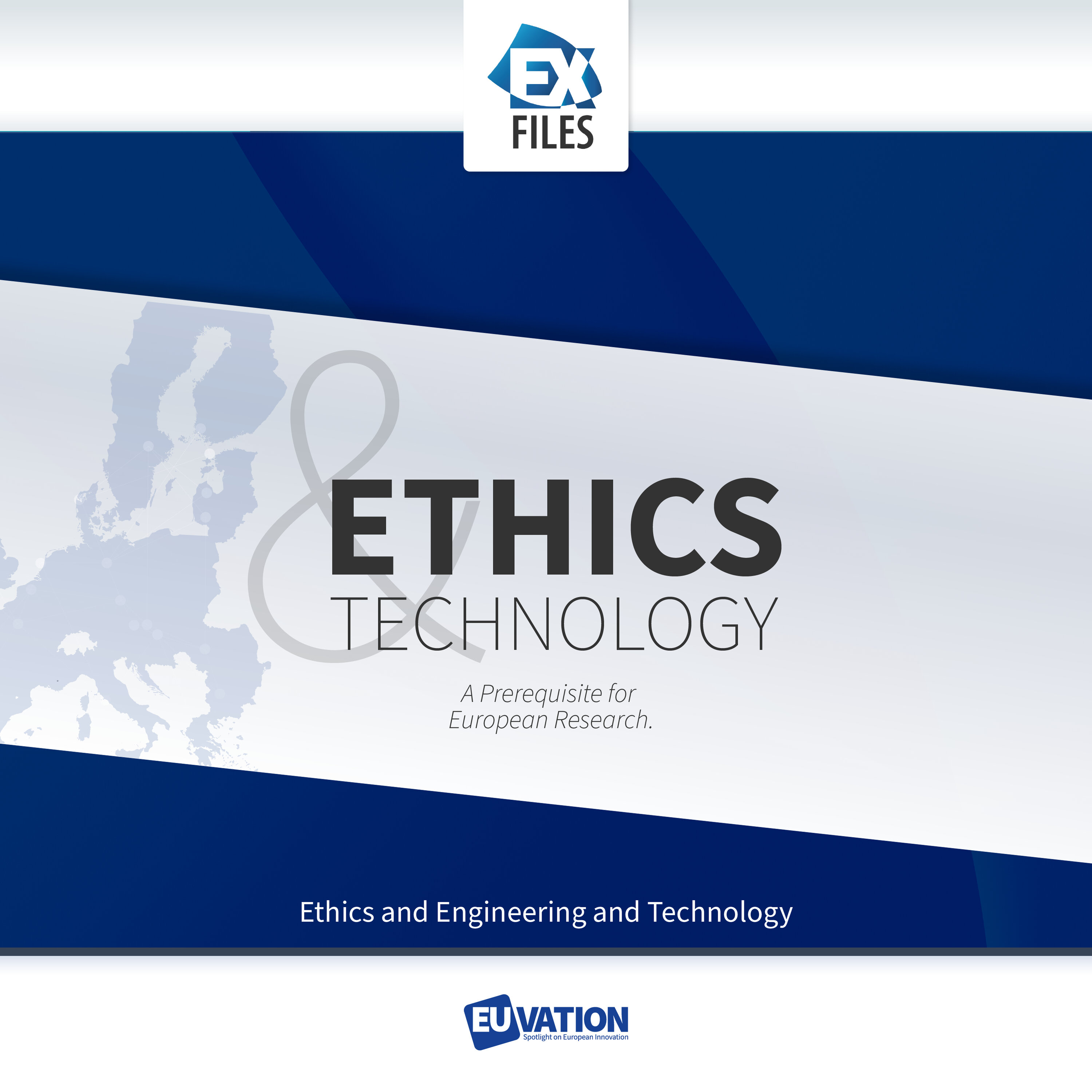 Ethics and Technology (4) – a Prerequisite for European Research: Engineering and Technology