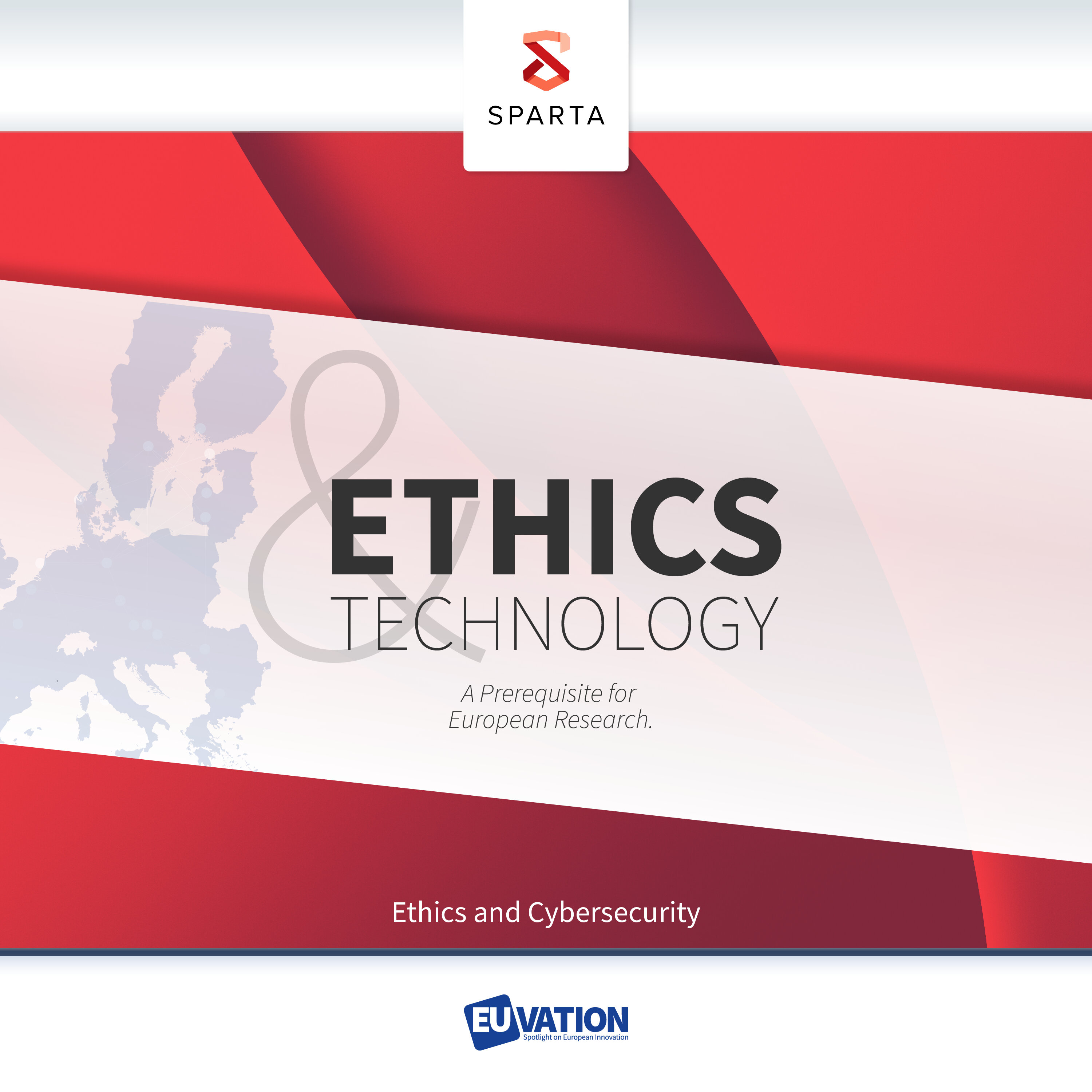 Ethics and Technology (3) – a Prerequisite for European Research: Cybersecurity