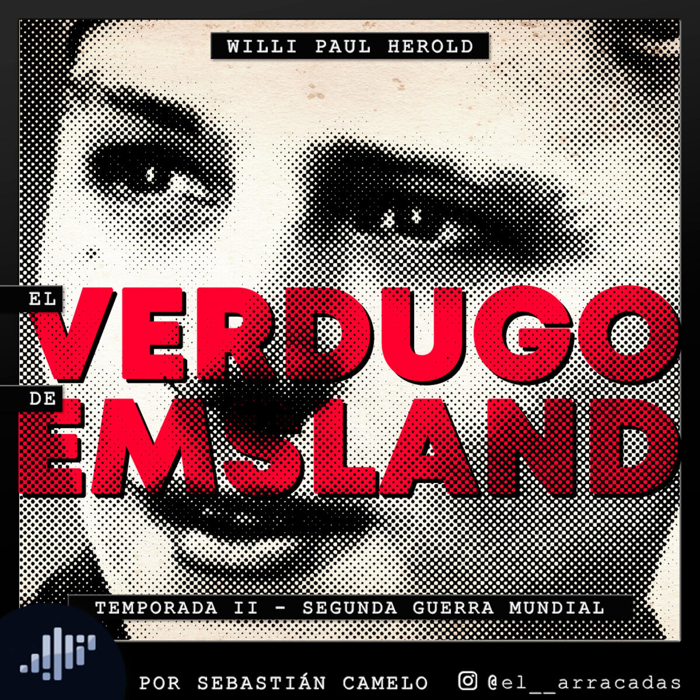 Serialmente: Willi Herold   El Verdugo de Emsland
