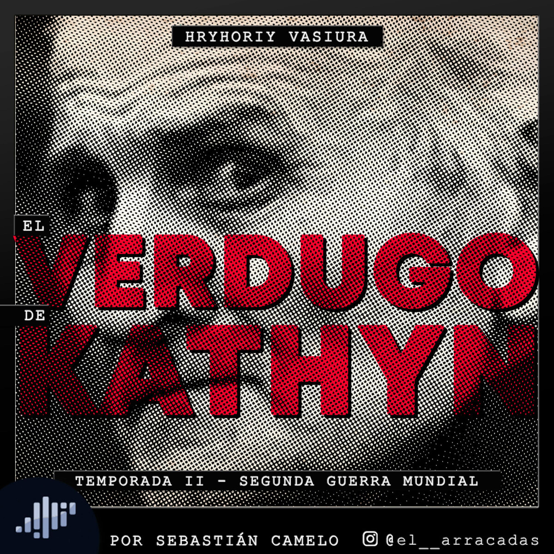 Serialmente: Hryhory Vasiura   El Verdugo de Kathyn