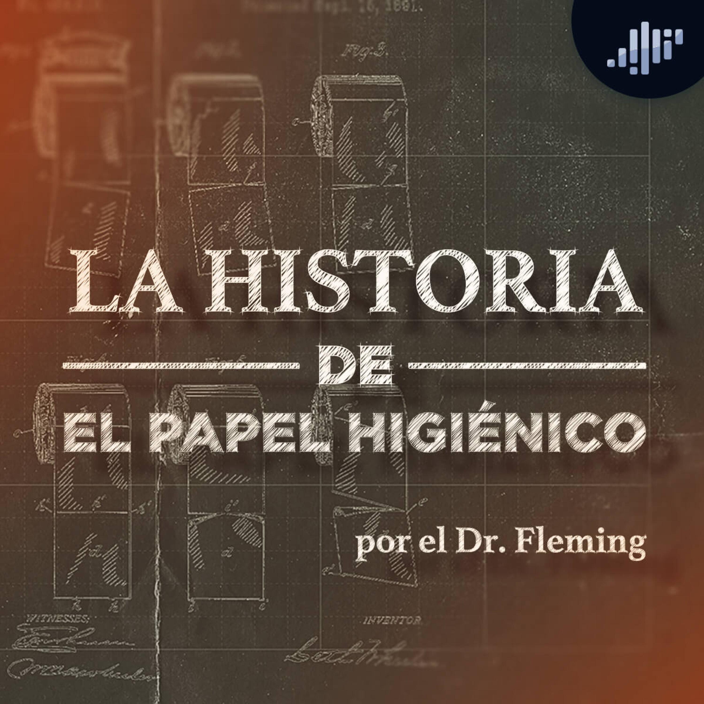 El Papel Higiénico | La Historia de las Cosas