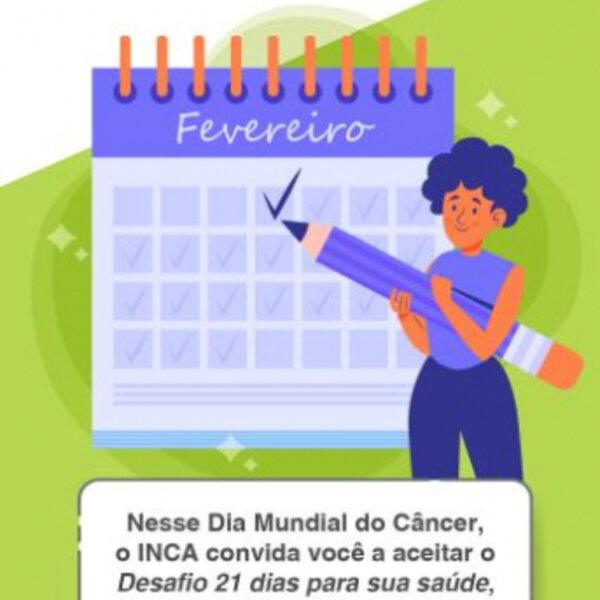 4 de fevereiro é o Dia Mundial do Câncer. O Inca faz um alerta para o desafio de mudar os hábitos e melhorar a saúde das pessoas