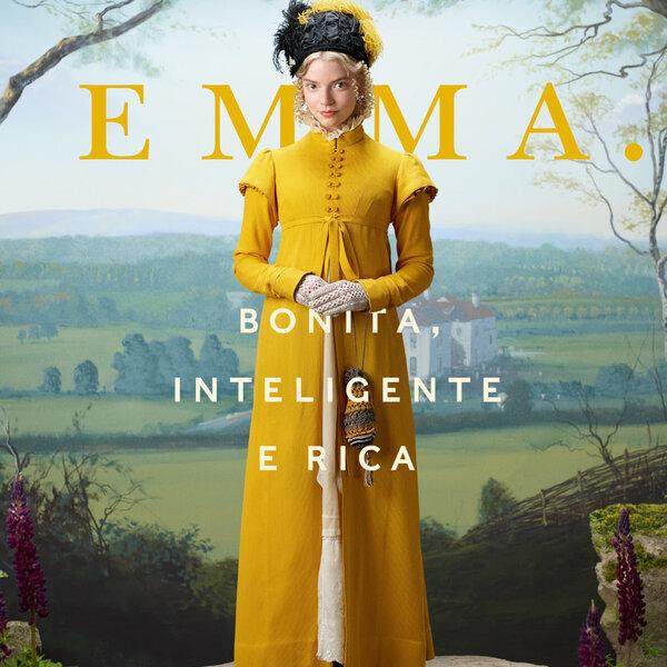 Para maratonar os indicados ao Globo de Ouro, uma boa pedida é Emma