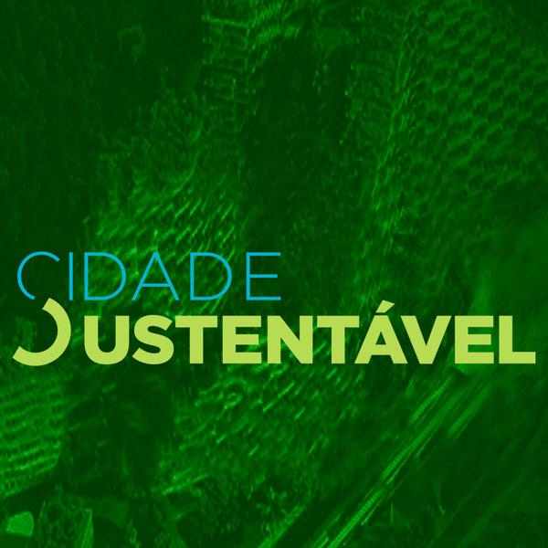 A origem do Cidade Sustentável