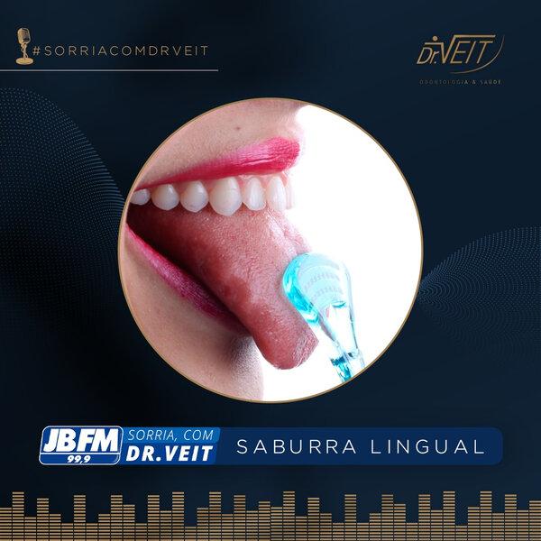 Você sabe o que é Saburra Lingual?
