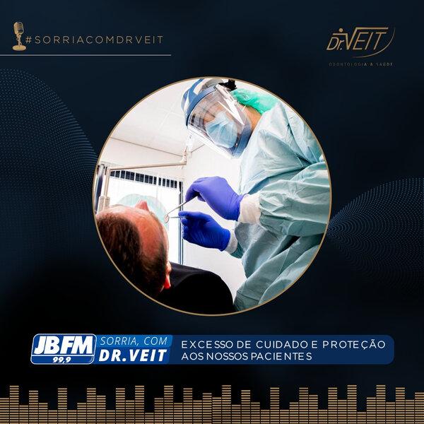 Excesso de cuidado e proteção aos nossos pacientes