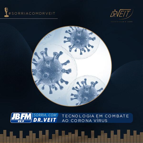 Tecnologia em combate ao Coronavírus