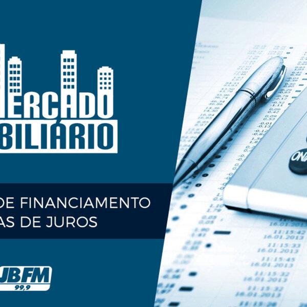 Condições de financiamento e taxas de juros