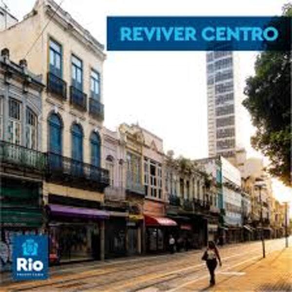 Plano Reviver Centro é lançado pela Prefeitura do Rio