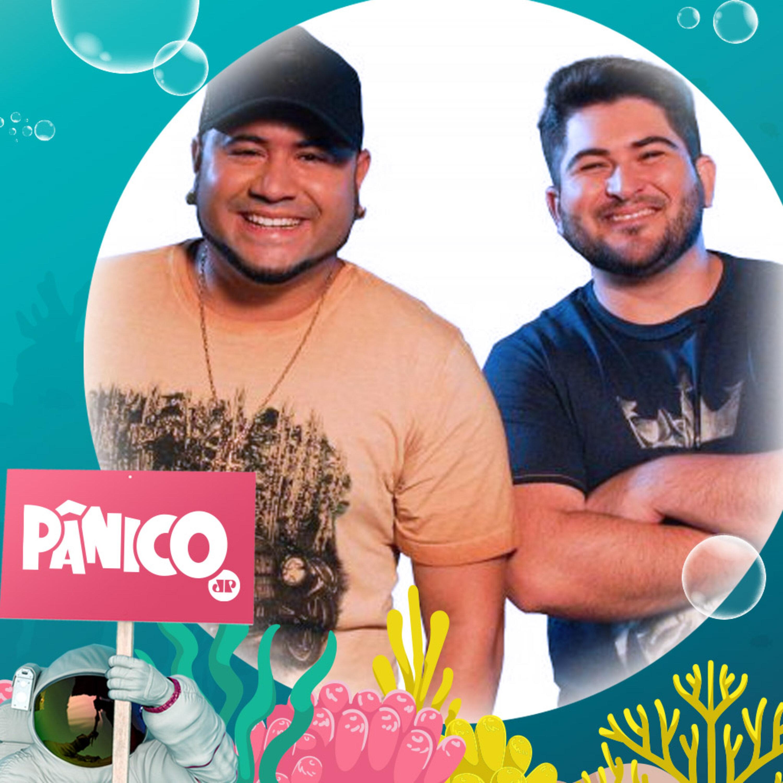 PÂNICO 28/05/2021 - Leo Dias, Os Barões da Pisadinha e Pedro Eduardo Pastore
