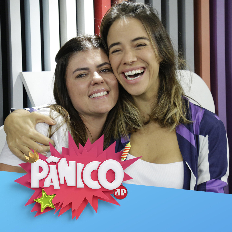 Miá Mello e Thais Vilarinho - Pânico - 30/07/19