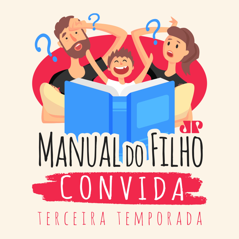 Manual do Filho - Paixões e decepções amorosas na adolescência, com Pamela Magalhães