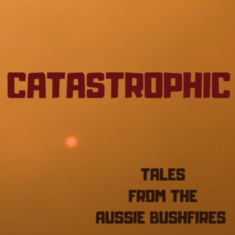 🔥🐨 Catastrophic   Sulari Gentill