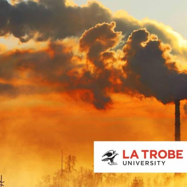 Bob Brown, Maiysha Moin, and more   La Trobe University — Climate Change in Australia: Where to Now?