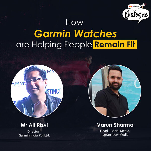 Jagran Dialogues: How Garmin Watches are Helping People To Remain Fit.