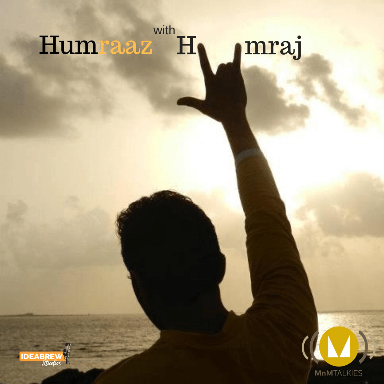 Humraaz with Humraj