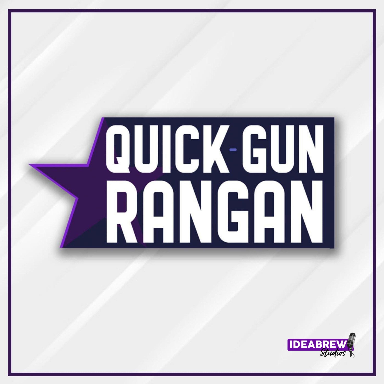 Quick Gun Rangan