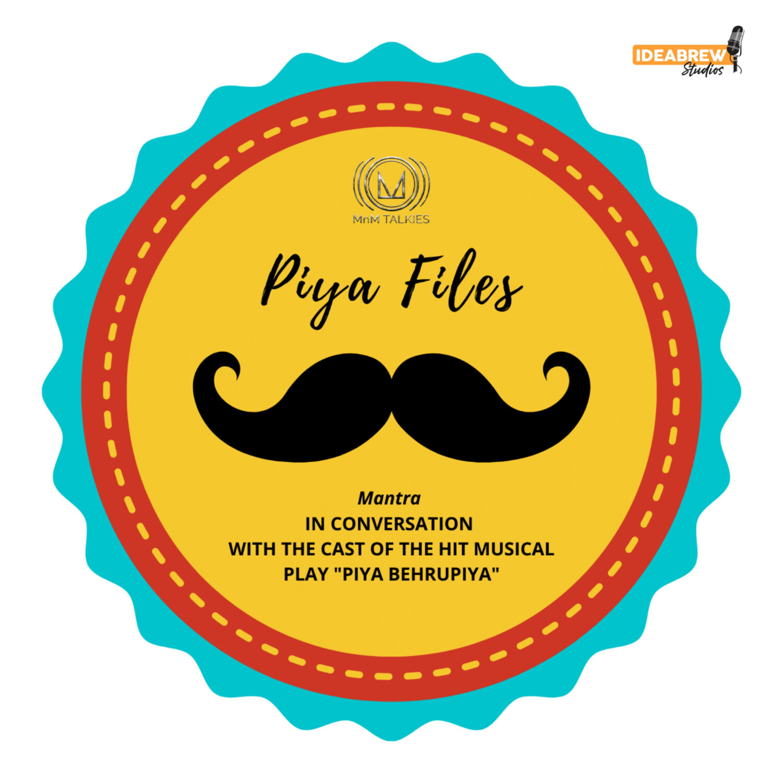 Piya Files